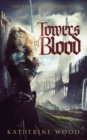 Towers of Blood - Book