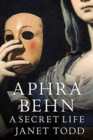 Aphra Behn: A Secret Life - Book