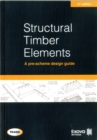 Structural timber elements: a pre-scheme design guide 2nd edition - Book