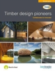 Timber design pioneers - Book