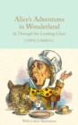 Alice's Adventures in Wonderland and Through the Looking-Glass : Colour Illustrations - Book
