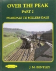 Over the Peak : Peak Dale to Millers Dale Part 2 - Book