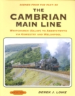 The Cambrian Main Line : Whitchurch (Salop) to Aberystwyth via Oswestry & Welshpool Scenes From Past 55 - Book