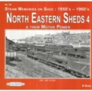 North Eastern Sheds 4 : & Their Motive Power  50E, 50F & 50 G - Book