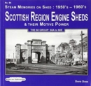 Scottish Region Engine Sheds & Their Motive Power Sheds : The 60 Group : 60A to 60E - Book