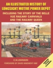 ILLUSTRATED HISTORY OF LONGSIGHT MOTIVE - Book