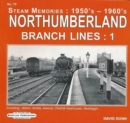 Northumberland Branch Lines Vol 1 : Alston,Amble,Avenue, Chathill-Seahouses ,Newbiggin - Book