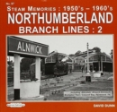 Northumberland Branch Lines : 2 : Inc., Allendale,Alnwick Alnmouth , Brampton Town, Colywell Bay, Ponteland ,TIC - Book