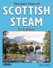 The Last Years of Scottish Steam in Colour - Book