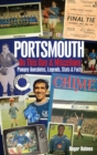 Portsmouth FC on This Day & Miscellany : Pompey Anecdotes, Legends, Stats & Facts - Book