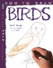 How To Draw Birds - Book