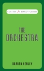The Orchestra (Classic FM Handy Guides) - Book
