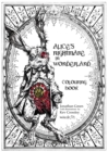 Alice's Nightmare in Wonderland Colouring Book - Book