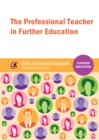 The Professional Teacher in Further Education - eBook