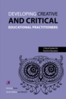 Developing Creative and Critical Educational Practitioners - eBook