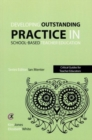 Developing outstanding practice in school-based teacher education - Book