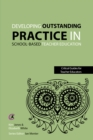 Developing outstanding practice in school-based teacher education - eBook