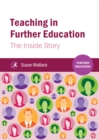 Teaching in Further Education : The Inside Story - eBook