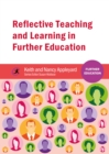 Reflective Teaching and Learning in Further Education - Book
