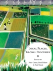 Local Places, Global Processes : histories of environmental change in Britain and beyond - eBook