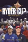 Behind the Ryder Cup : The Players' Stories - Book