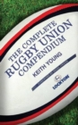 The Complete Rugby Union Compendium - Book