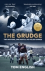 The Grudge : Two Nations, One Match, No Holds Barred - Book