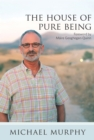 The House of Pure Being - eBook