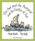 The Owl and the Pussycat and the Turtles of Fun - Book