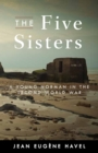 The Five Sisters : A Young Norman in the Second World War - eBook