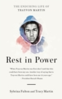 Rest in Power : The Enduring Life of Trayvon Martin - Book