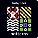 Baby Sees: Patterns - Book