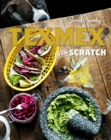 Tex-Mex From Scratch - eBook