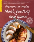 Flavours of Wales : Meat, Poultry and Game - Book
