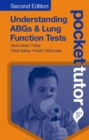 Pocket Tutor Understanding ABGs and Lung Function Tests - Book