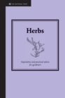 Herbs : Inspiration and practical advice for gardeners - eBook