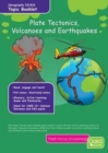 Plate Tectonics, Volcanoes & Earthquakes : Topic Pack - Book