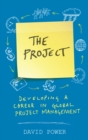 The Project: Developing a Career in Global Project Management - eBook