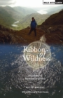 Ribbon of Wildness : Discovering the Watershed of Scotland - eBook