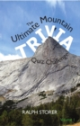 The Ultimate Mountain Trivia Quiz Challenge - eBook