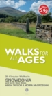 Walks for All Ages Snowdonia : And North West Wales - Book