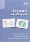 The World We All Want DVD : Finding your place in the Bible's big story - Book