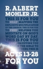 Acts 13-28 For You : Mapping the Explosive Multiplication of the Church - Book