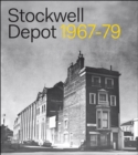 Stockwell Depot : 1967-79 - Book
