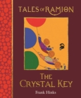 The Crystal Key : Tales of Ramion - Book