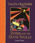 Boris and the Dumb Skulls : Tales of Ramion - Book