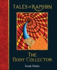 The Body Collector : Tales of Ramion - Book