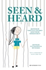 Seen & Heard : 100 Poems by Parents & Children Affected by Imprisonment - Book