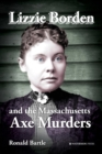 Lizzie Borden and the Massachusetts Axe Murders - Book
