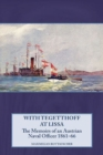 With Tegetthoff at Lissa : The Memoirs of an Austrian Naval Officer 1861-66 - Book
